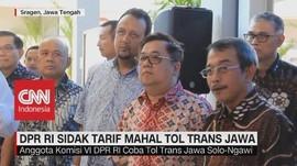 DPR RI Sidak Tarif Mahal Tol Trans Jawa