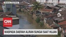 Waspada Daerah Aliran Sungai Saat Hujan