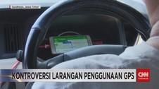Kontroversi Larangan Penggunaan GPS
