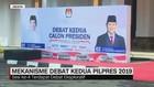 Mekanisme Debat Kedua Pilpres 2019