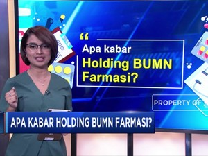 Apa Kabar Holding BUMN Farmasi?