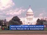 Negosiasi Dagang Berlanjut di Washington Pekan Ini