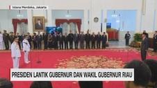 Presiden Lantik Gubernur & Wakil Gubernur Riau