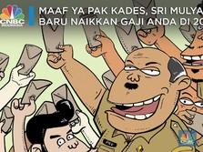 Sabar ya Pak Kades,Sri Mulyani Baru Naikkan Gaji Anda di 2020
