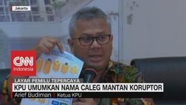 KPU Umumkan Nama Caleg Mantan Koruptor