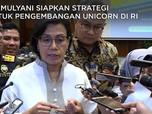 Strategi Jokowi & Sri Mulyani Kembangkan Unicorn RI