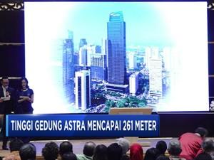 Astra Resmikan Gedung Tertinggi Ke-4 di Jakarta