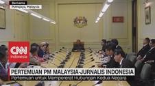 Pertemuan PM Malaysia-Jurnalis Indonesia
