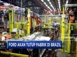Ford Akan Tutup Pabrik di Brasil