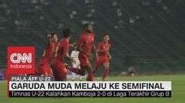 Kalahkan Tuan Rumah Kamboja, Timnas U-22 Melaju ke Semifinal