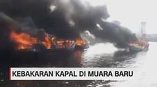 Kapal Muara Baru Terbakar