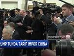 Trump Tunda Tarif Impor China