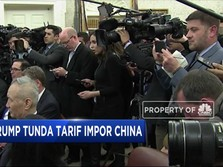 Trump Tunda Tarif Impor China