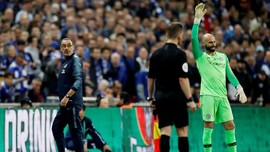 Tolak Diganti di Chelsea vs Man City, Kepa Tak Ditegur Sarri