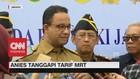 Anies Baswedan Tanggapi Tarif MRT Jakarta