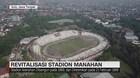 Revitalisasi Stadion Manahan Solo