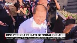 KPK Periksa Bupati Bengkalis Riau