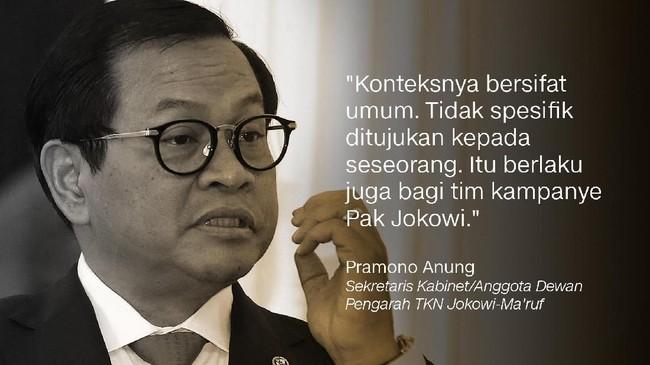 Pramono Anung, Sekretaris Kabinet/Anggota Dewan Pengarah TKN Jokowi-Ma'ruf.