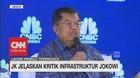 JK Jelaskan Alasan Kritik Infrastruktur Jokowi