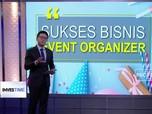 Begini agar Sukses di Bisnis Event Organizer