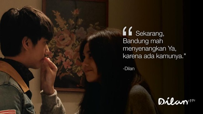 Sekarang, Bandung mah menyenangkan Ya, karena ada kamunya. -Dilan