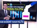 Nasib Ekonomi di Tahun Politik