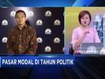 Pasar Modal Indonesia Tetap Menarik di Tahun Politik