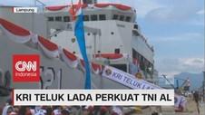 KRI Teluk Lada Buatan Dalam Negeri Resmi Perkuat TNI AL