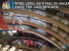 Ritel Lesu, 5 Mal di Jakarta Ini Hidup Segan Tutup Tak Mau
