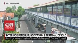 Skybridge Penghubung Stasiun & Terminal di Solo