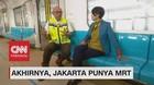 Akhirnya, Jakarta Punya MRT! (3-5)
