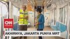 Akhirnya, Jakarta Punya MRT! (2-5)
