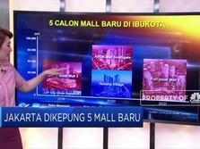 Jakarta Dikepung Lima Mal Baru