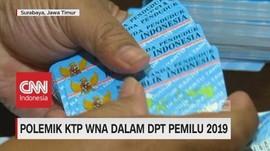 Polemik KTP WNA dalam DPT Pemilu 2019