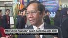 Mahfud MD Tanggapi Kasus Narkoba Andi Arief