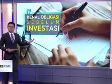 Mengenal Obligasi Sebelum Investasi