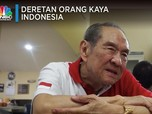 21 Taipan Indonesia Masuk Jajaran Orang Terkaya di Dunia