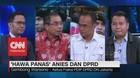 'Hawa Panas' Anies & DPRD (1/3)