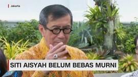 Siti Aisyah Belum Bebas Murni