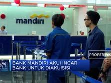 Bank Mandiri Akui Incar Bank untuk Diakuisisi