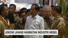 Jokowi Jawab Hambatan Industri Mebel