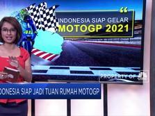 Siap-siap! Indonesia akan Jadi Tuan Rumah MotoGP