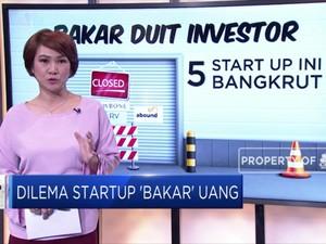 Dilema Startup 'Bakar' Uang