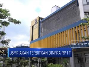 JSMR akan Terbitkan Dinfra Rp 1 T