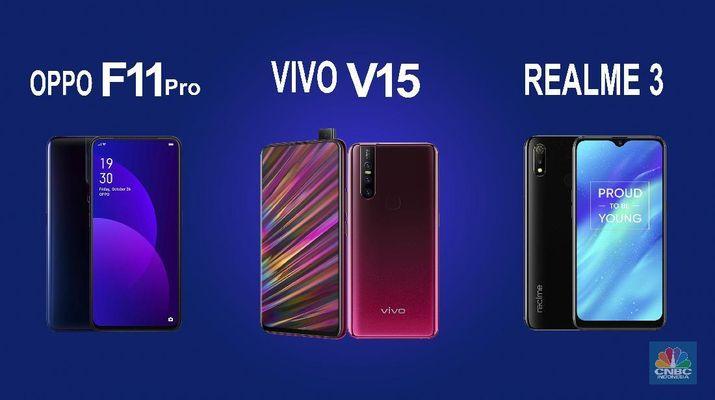 Oppo F11 Pro Vs Realme 3 Vs Vivo V15 Canggih Mana