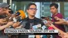 Penjelasan KPK Soal OTT Petinggi Parpol