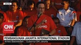 Pembangunan Jakarta International Stadium Dimulai