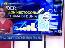 Tinggal Selangkah Uber Jadi Hectocorn Pertama di Dunia