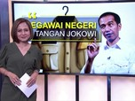 Kenaikan Gaji dan Kesejahteraan PNS di Tangan Jokowi