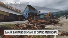 Banjir Bandang Sentani, 77 Orang meninggal